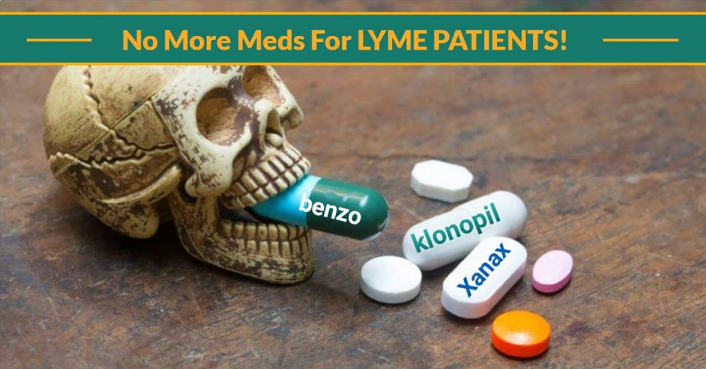 no more meds for lyme patients